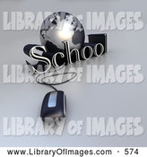 Clip Art of a 3d Computer Mouse Wired to a Silver Internet Globe and the Word School by Frank Boston