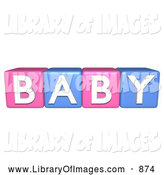 Clip Art of Pink and Blue 3d Alphabet Blocks Spelling BABY by ShazamImages